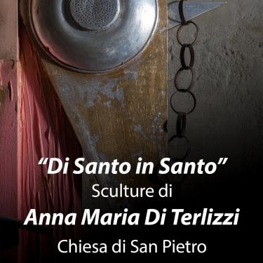 Di Santo in Santo Sculture di Anna Maria Di Terlizzi